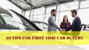 10 consejos para compradores de automóviles por primera vez 2021