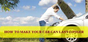 2021 Cómo hacer que su automóvil dure más
