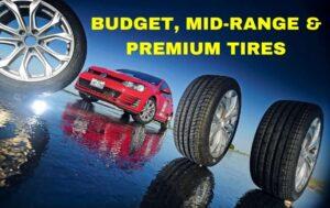 Neumáticos económicos, de rango medio o premium, que neumáticos debe comprar?